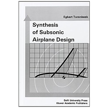 Synthesis of Subsonic Airplane Design, New Book (9789024727247)