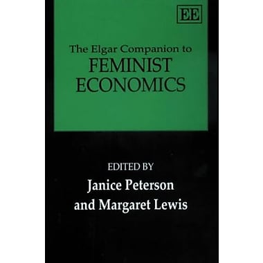 The Elgar Companion to Feminist Economics (Elgar Original Reference), New Book (9781840647839)