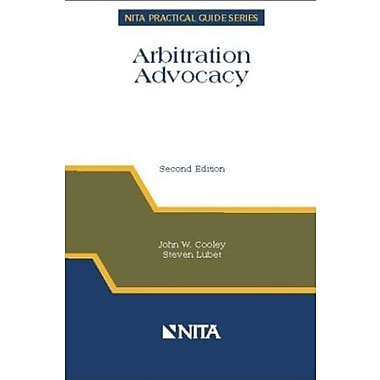 Arbitration Advocacy (NITA Practical Guide Series), New Book (9781556817991)