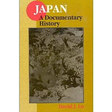 Japan: A Documentary History (East Gate Books), New Book (9781563249068)