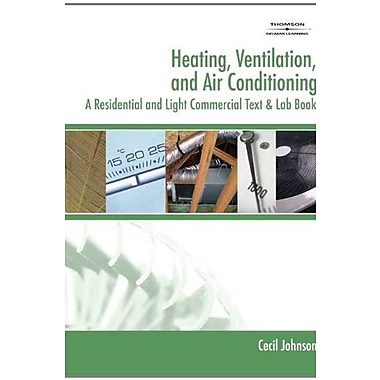 Heating, Ventilation, & Air Conditioning: A Residential & Light Commercial Text & Lab Book, New Book (9781401884727)