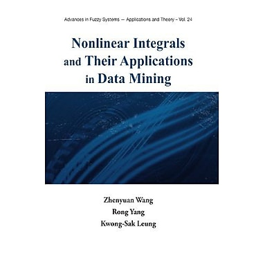 Nonlinear Integrals & Their Applications In Data Mining, New Book (9789812814678)