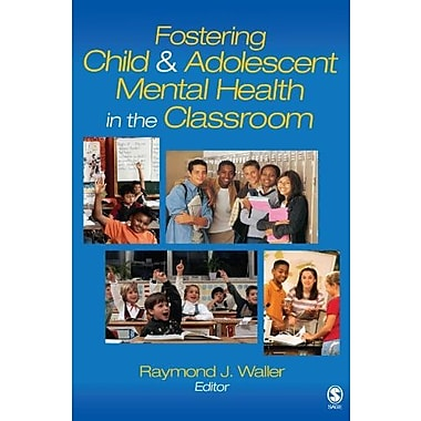 Fostering Child and Adolescent Mental Health in the Classroom (Life of...), Used Book (9781412909075)