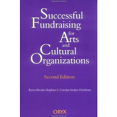 Successful Fundraising for Arts and Cultural Organizations, New Book (9781573560290)