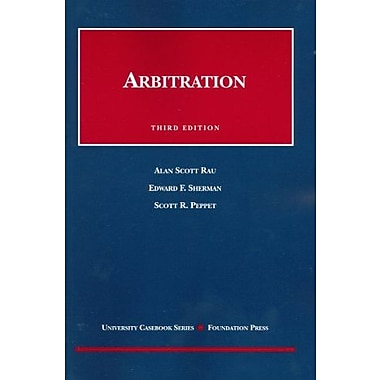 Rau, Sherman and Peppet's Arbitration, 3d, Used Book (9781599410715)