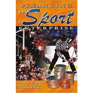 Financing the Sport Enterprise, New Book (9781571675200)