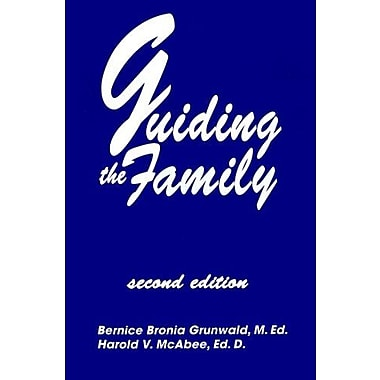 Guiding The Family: Practical Counseling Techniques, New Book (9781560326564)