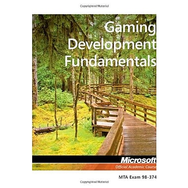 Exam 98-374 Gaming Development Fundamentals, Used Book (9781118359891)