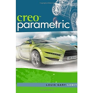 Creo(TM) Parametric, Used Book (9781111576844)