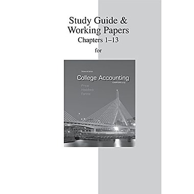 Study Guide & Working Papers to accompany College Accounting (Chapters 1-13), New Book (9780077430573)