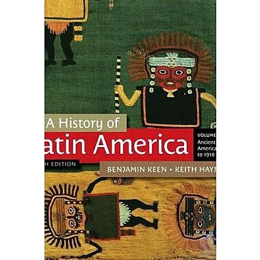 A History of Latin America, Volume 1 (9781111841409)