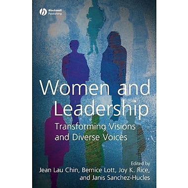 Women and Leadership: Transforming Visions and Diverse Voices, New Book (9781405155830)