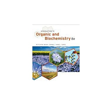 Introduction to Organic and Biochemistry (William H. Brown and Lawrence S. Brown), New Book (9781133109761)