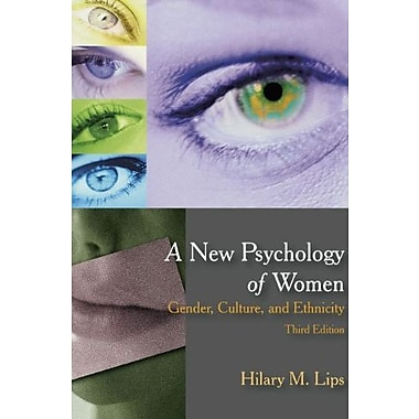 A New Psychology of Women: Gender, Culture, and Ethnicity, (9781577666875)
