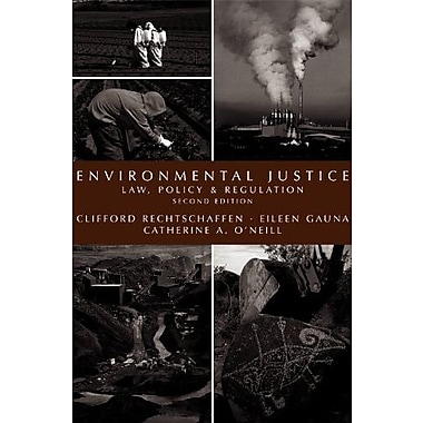 Environmental Justice: Law, Policy & Regulation, New Book (9781594605956)