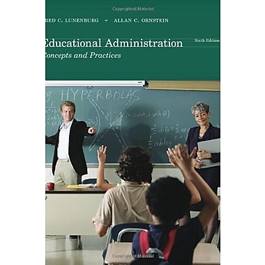 Educational Administration: Concepts and Practices, New Book (9781111301248)