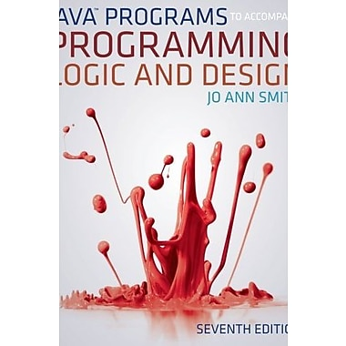 Java(TM) Programs to Accompany Programming Logic and Design, New Book (9781133526063)