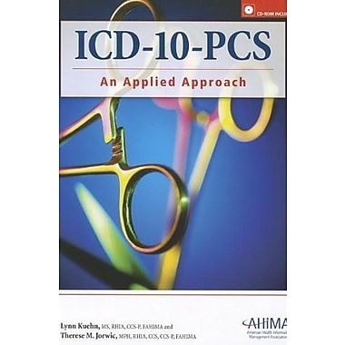 Icd-10-Pcs: An Applied Approach, New Book (9781584262824)