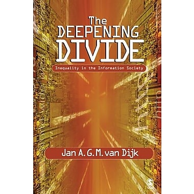 The Deepening Divide: Inequality in the Information Society, New Book (9781412904025)
