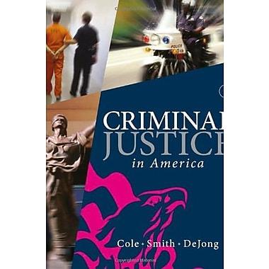 Criminal Justice in America, New Book (9781285067667)