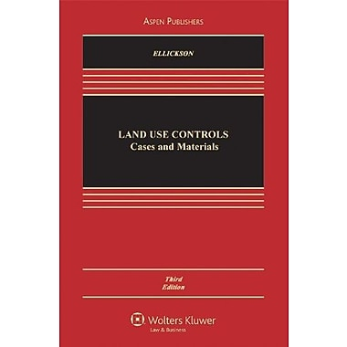 Land USe Controls: Cases and Materials, Third Edition (Casebook), Used Book (9780735539969)