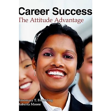 Career Success: The Attitude Advantage, New Book (9781605253459)