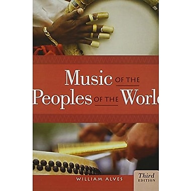 CD Set for Alves' Music of the Peoples of the World, 3rd, Used Book (9781133307969)
