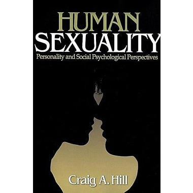 Human Sexuality: Personality and Social Psychological Perspectives, New Book (9781412904834)