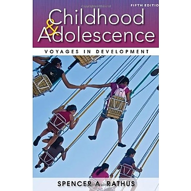 Childhood and Adolescence: Voyages in Development, New Book (9781133956488)