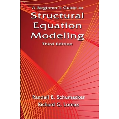 A Beginner's Guide to Structural Equation Modeling: Third Edition, New Book (9781841698908)
