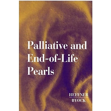Palliative and End-of-Life Pearls, 1e, (9781560535003)