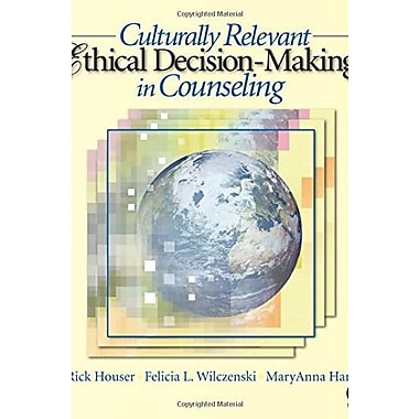 Culturally Relevant Ethical Decision-Making in Counseling, New Book (9781412905862)