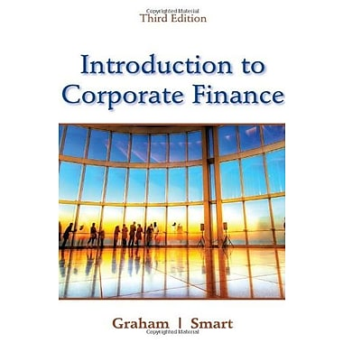 Introduction to Corporate Finance: What Companies Do, New Book (9781111222284)