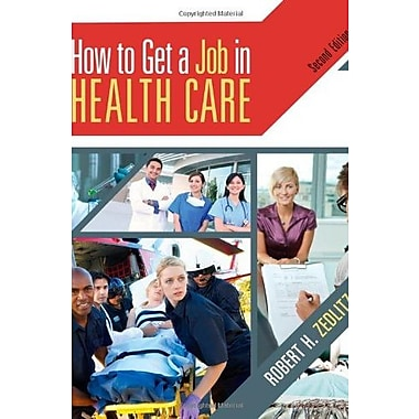 How To Get a Job in Health Care with CD and Premium Website Printed Access Card, Used Book (9781111640088)