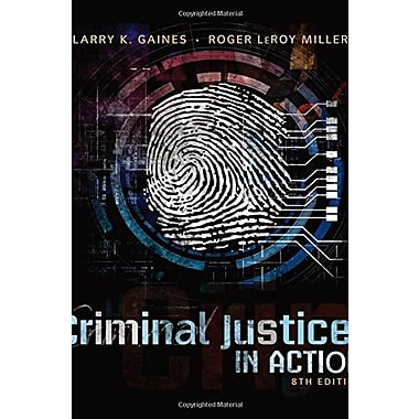Criminal Justice in Action, New Book (9781285458984)