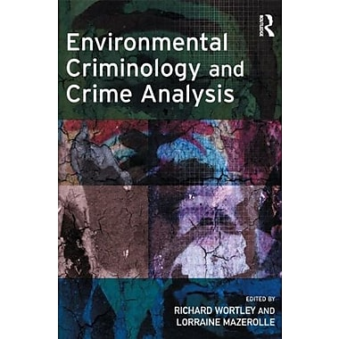 Environmental Criminology and Crime Analysis (Crime Science Series), New Book (9781843922803)