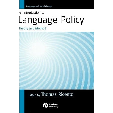 An Introduction to Language Policy: Theory and Method (Language and Social Change), New Book (9781405114974)
