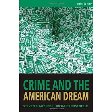 Crime and the American Dream, New Book (9781111346966)