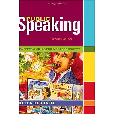 Public Speaking: Concepts and Skills for a Diverse Society (Cengage Advantage Books), New Book (9781111347680)