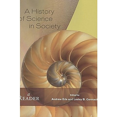 A History of Science in Society: A Reader, New Book (9781551117706)