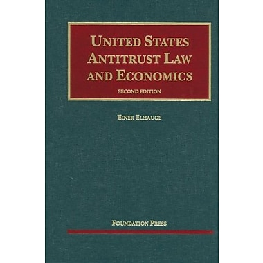 Elhauge's United States Antitrust Law and Economics, 2d (University Casebook Series), New Book (9781599418803)