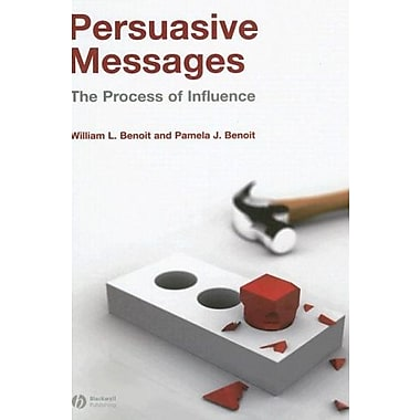 Persuasive Messages: The Process of Influence, New Book (9781405158206)