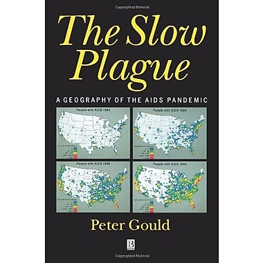 The Slow Plague: A Geography of the AIDS Pandemic, New Book (9781557864192)