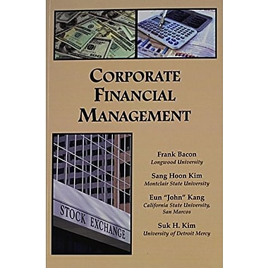 Corporate Financial Management, New Book (9781581527056)