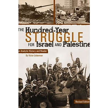 The Hundred-Year Struggle for Israel and Palestine: An Analytic History and Reader, New Book (9781621311287)