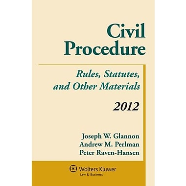Civil Procedure: Rules Statutes & Other Materials 2012 Supplement, New Book (9781454810957)