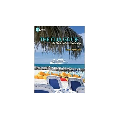The CLIA Guide to the Cruise Industry, Used Book, (9781111130893)