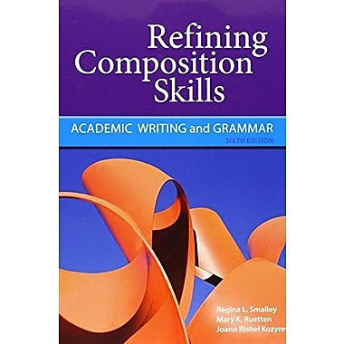 Refining Composition Skills: Academic Writing and Grammar, New Book, (9781111221195)