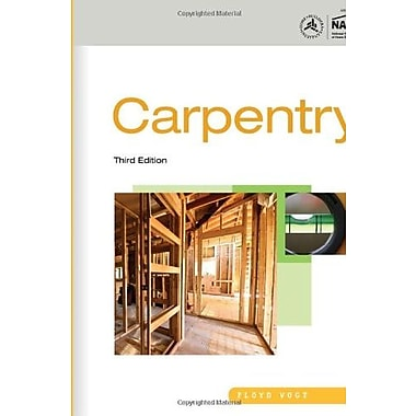 Residential Construction Academy: Carpentry, New Book, (9781111308261)