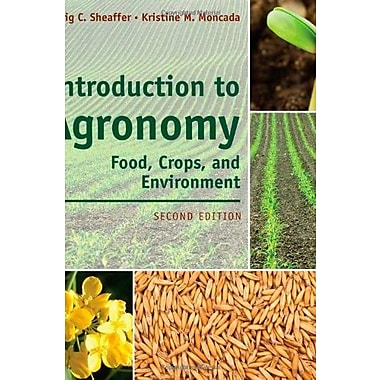 Introduction to Agronomy: Food, Crops, and Environment, New Book, (9781111312336)